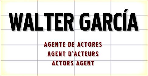 Walter García - Agente representante de actores